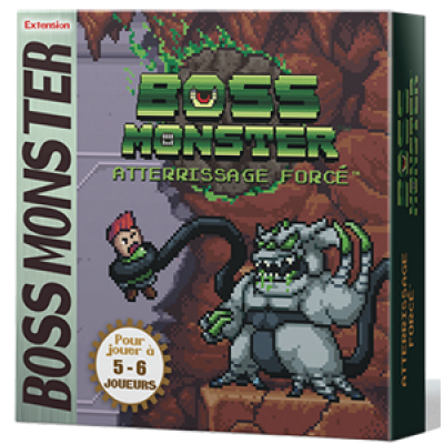 BOSS MONSTER EXT- ATTERISSAGE FORCÉ
