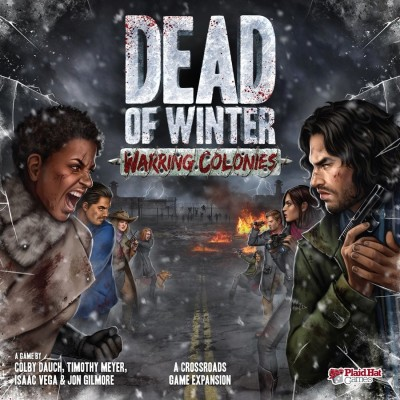 DEAD OF WINTER COLONIE EN GUERRE  EXT